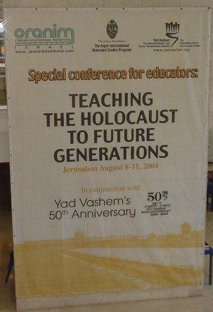 Yad Vashem poster, 2004 Conference of Holocaust Educators