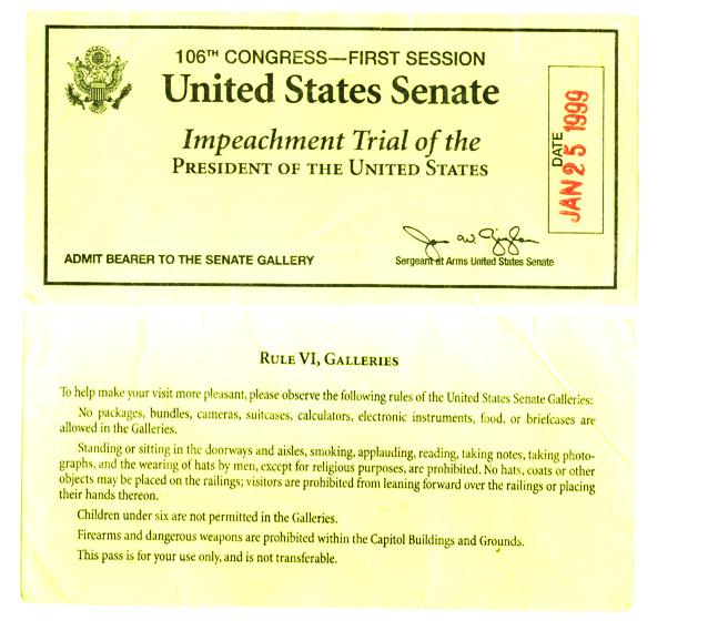 bill clinton impeachment trial. Ticket to impeachment trial of
