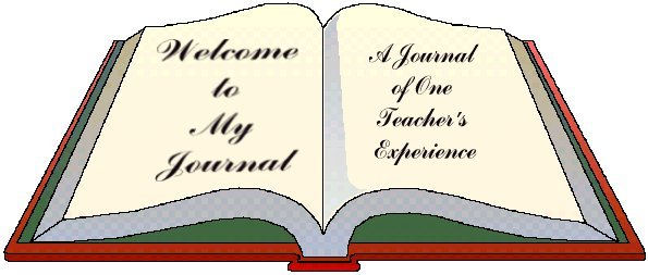 Welcome to my Journal: One Teacher's Experience